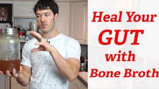 Best Bone Broth Recipe For Healing Leaky Gut