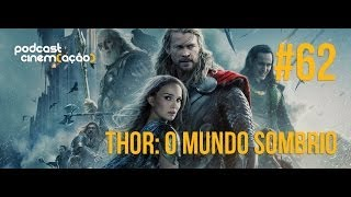 Podcast Cinem(ação) #62: Thor: O Mundo Sombrio