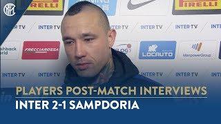 "INTER 2-1 SAMPDORIA | RADJA NAINGGOLAN INTERVIEW: ""It's a win that shows our unity"""