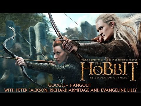 The Hobbit Google+ Hangout with Peter Jackson, Evangeline Lilly and Richard Armitage