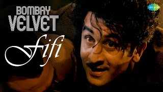 Fifi Video Song Bombay Velvet Movie