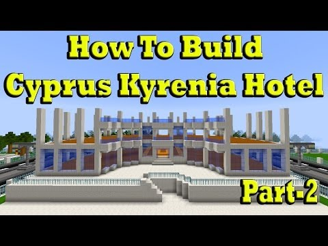 Minecraft How To Build Cyprus Kyrenia Hotel Part 2