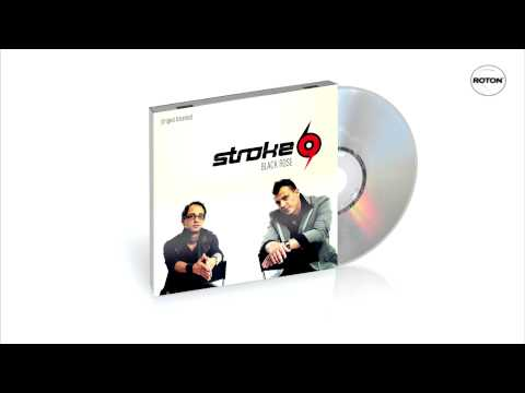 Stroke69 - Black Rose (Original Extended)