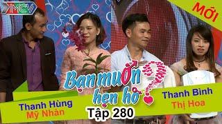 BẠN MU�N HẸN HÒ | Tập 280 - FULL | Thanh Hùng – Mỹ Nhàn | Thanh Bình – Thị Hoa | 180617 👭