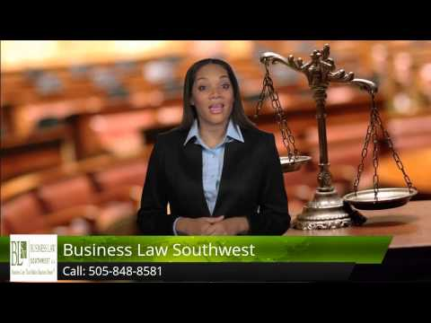 Business Attorney in New Mexico, 505-848-8581, Business Law