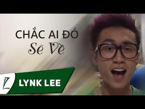 Chắc ai đó sẽ về - Sơn Tùng MTP (Live Cover by Lynk Lee)