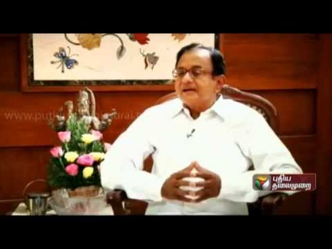 P.Chidambaram (FM) Exclusive In Puthiya Thalaimurai - Part 1