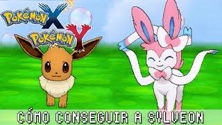 Pokémon X / Y ۩ Cómo Conseguir A Sylveon