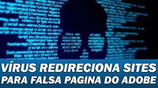 Novo Vírus Redireciona Sites Para Página Com Falso Adobe