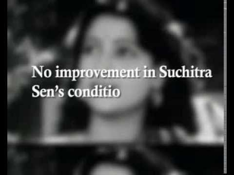 No improvement in Suchitra Sen's condition