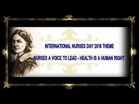 International Nurses Day 2018 Theme Nurses A Voice To Lead – Health Is A Human Right