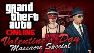 GTA Online Valentine's Day Massacre Special [All DLC