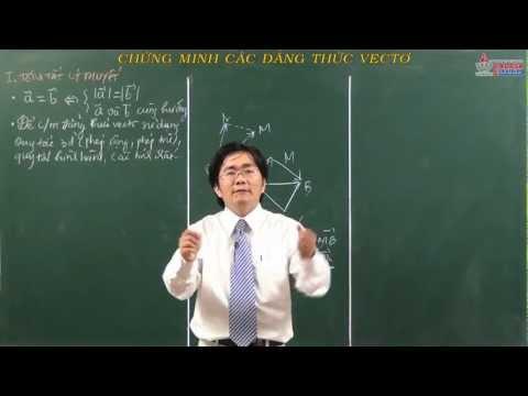 Hình học lớp 10 - Vectơ - Chứng minh các đẳng thức vectơ - Cadasa.vn