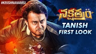 Nakshatram Movie Tanish First Look