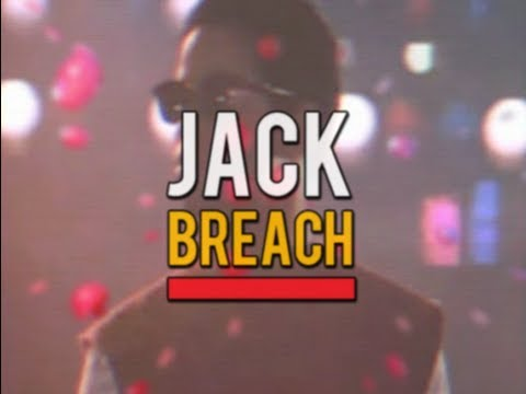Breach - Jack (Unofficial video)