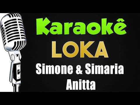 youtube video 🎤  Karaokê - Simone & Simaria - Loka ft. Anitta to 3GP conversion