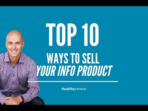 Top 10 Ways to Sell Your Info Product