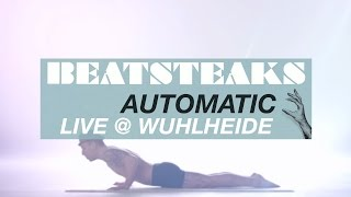Beatsteaks Automatic @ Wuhlheide (Official Live Video