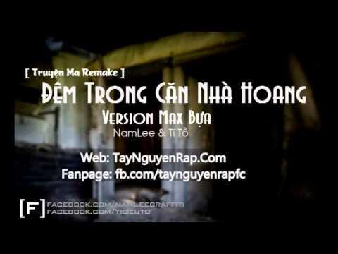 [Truyện Ma Hài] Đêm Trong Căn Nhà Hoang (Max Bựa) - NamLee & Tí Tồ