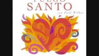 Paul Wilbur: Reinaras Sobre Toda Nacion Album:FUEGO SANTO