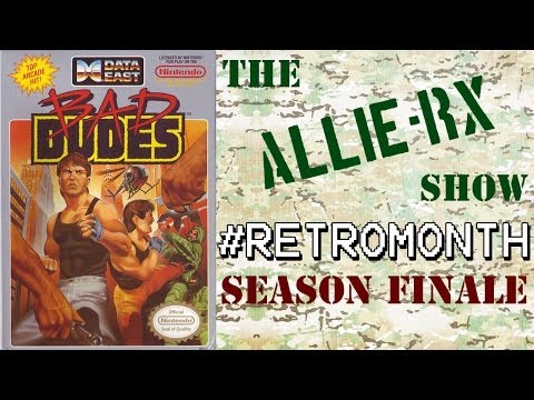 BAD DUDES VS. DRAGON NINJA (Arcade/NES) - #TheAllieRXShow #RetroMonth