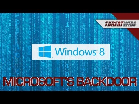 Is Microsoft's Backdoor Open to the NSA? - Threat Wire