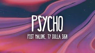 Post Malone - Psycho (Lyrics) ft. Ty Dolla $ign