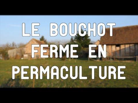 Le Bouchot: permaculture, eco construction & co