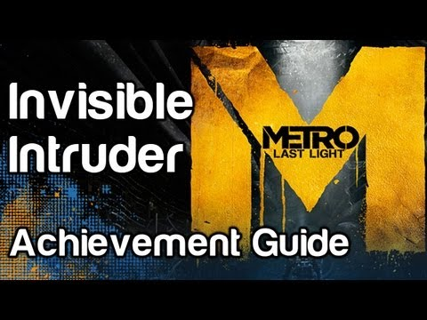 Invisible Intruder - Metro Last Light Achievement Guide