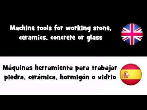 APRENDER INGLÉS = Máquinas herramienta para trabajar piedra, cerámica, hormigón o vidrio