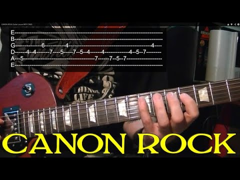 Guitar Lesson: Canon Rock - NEWEST VERSION (2011)