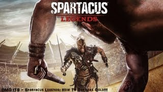 OMG ITS Spartacus Legends: How To Get Max Gold!!!