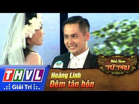 THVL | Tiếu lâm tứ trụ - Tập 2: Đêm tân hôn - Hoàng Linh