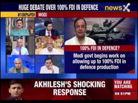 India Debate: Modi government for 100% FDI in defence