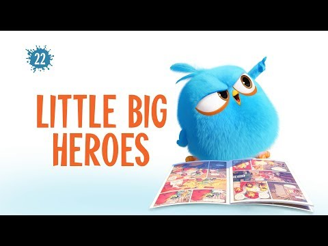 Angry Birds Blues - 22 - Malí velkí hrdinovia