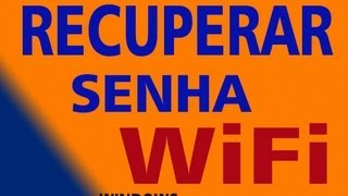 Como Recuperar Senha Wifi ( Wireless) No Windows 7