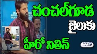 Hero Nithin in Chanchalguda Jail !..