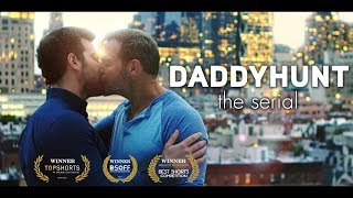 DADDYHUNT: THE SERIAL - SHORT MOVIE