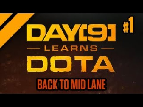 Day[9] Learns Dota - Back to Mid Lane - P1