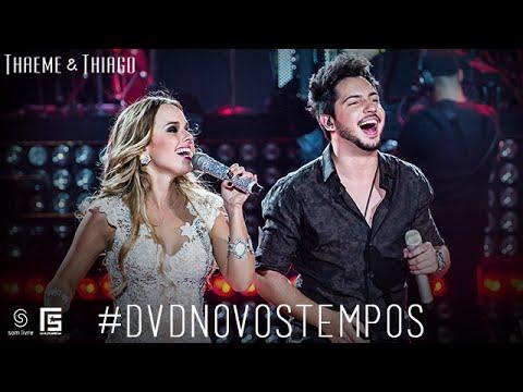 Thaeme & Thiago - Solteira | DVD Novos Tempos