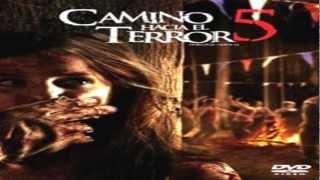 Descagar El Camino Hacia El Terror 5 La Pelicula