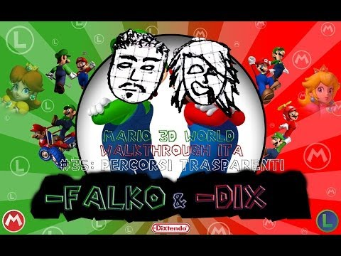 -FALKO & -DIX games - Mario 3D World walkthrough ITA - Episodio 35: Percorsi trasparenti (metodo -DIX e -FALKO)