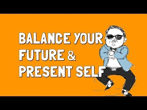 Balance Your Future and Present Self