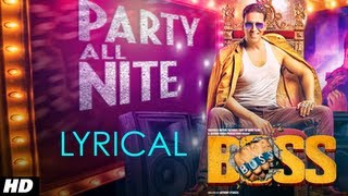 Party All Night Feat. Honey Singh Boss Lyrical Video