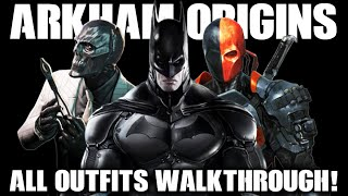 Batman: Arkham Origins Unlock All Outfits Walkthrough