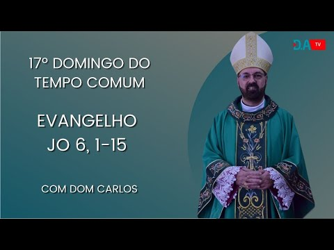 17º DOMINGO DO TEMPO COMUM