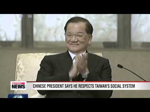 Chinese president says he respects Taiwan's social system and lifestyle
