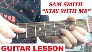 Stay With Me Sam Smith Guitar Lesson Tutorial Chords (How
