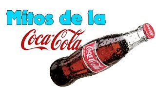Mitos de la Coca Cola
