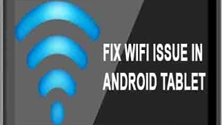 How To Fix Android Tablet WiFi Problem